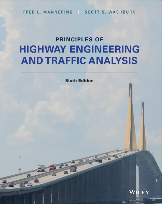 Principles of Highway Engineering and Traffic Analysis, 6th Edition book cover